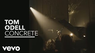 Tom Odell - Concrete