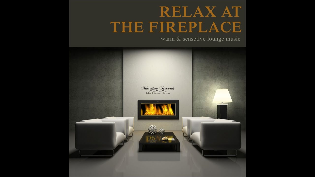 DJ Maretimo - Relax at the Fireplace, Vol. 1 (Continuous Mix ...