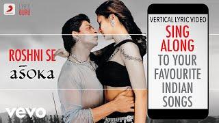 Roshni Se - Asoka|Official Bollywood Lyrics|Alka Yagnik|Abhijeet