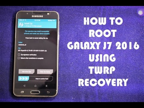 Root Samsung Galaxy J7 2016 Using TWRP (Updated) (Official)