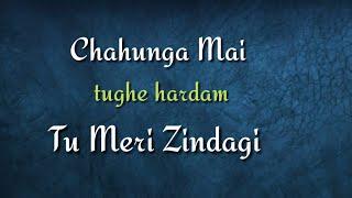 Chahunga Mai Tujhe Hardam Tu Meri Zindagi Song with lyrics | satyageet jaana song |STATUS