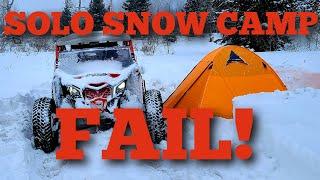 SOLO WINTER CAMPING, camṗing fail, snow camping, solo winter overlanding, UTV camping