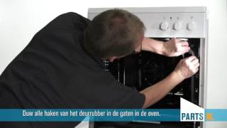 Deurrubber vervangen van oven of fornuis, PartsNL uitleg