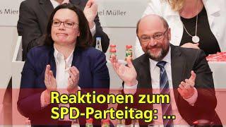 Reaktionen zum SPD-Parteitag: