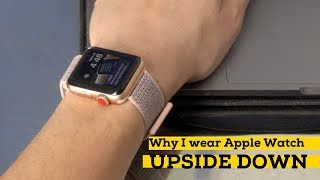 Why I wear the Apple Watch upside down — and love it [iMore]