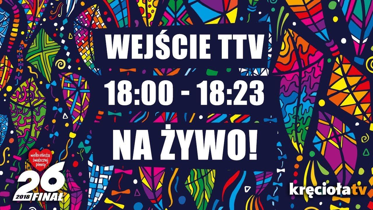 26. Finał WOŚP na żywo! TTV 18:00 – 18:23