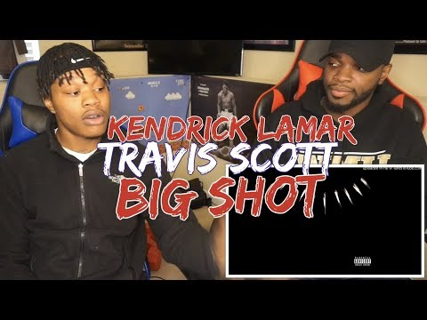 Kendrick Lamar Ft. Travis Scott Big Shot Reaction