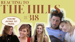 Reacting to 'THE HILLS' | S3E18 | Whitney Port