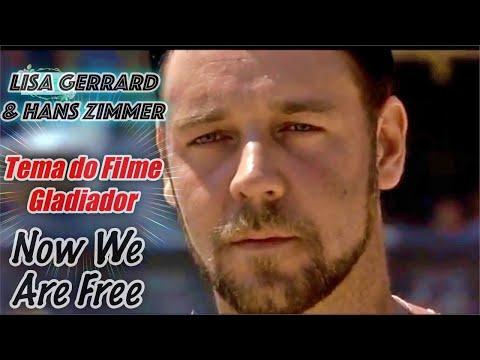 Now We Are Free - Lisa Gerrard & Hans Zimmer - TEMA DO FILME GLADIADOR (2000)