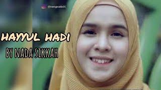 Download Lagu SHOLAWAT HAYYUL HADI (BY NADA SIKKAH) mp3