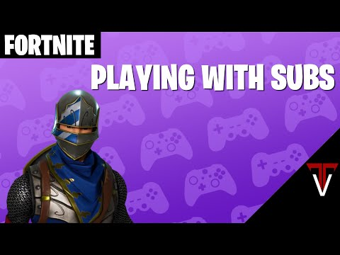 [500 WINS] | Playing w/ Subs | Fortnite Battle Royale