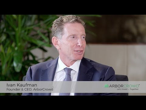 ArborCrowd — Message from the CEO — Ivan Kaufman