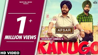 KANUGO (Full ) Karamjit Anmol | Preet Hundal | New Punjabi Song 2018 | White Hill Music