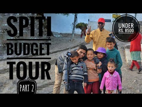 SPITI VALLEY 2017 | Budget Tour| Under Rs. 8500 | PUBLIC TRA