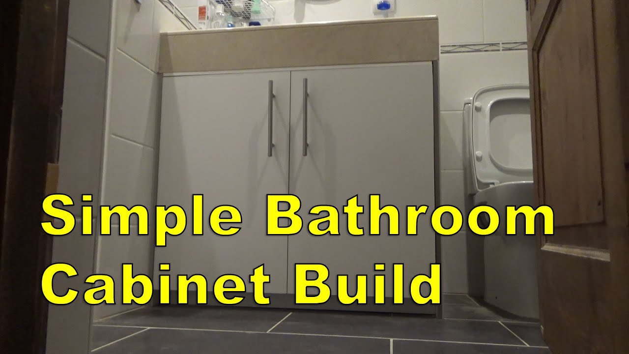 Simple Bathroom Cabinet Build - YouTube