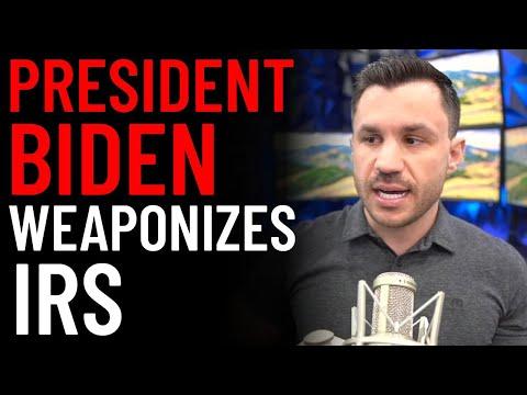 Biden Weaponizes IRS