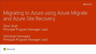 Migrating to Azure using Azure Migrate and Azure Site Recovery