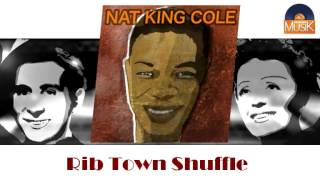Nat King Cole - Rib Town Shuffle (HD) Officiel Seniors Musik
