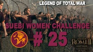 Rome II: Suebi Women Warrior Challenge Part 25