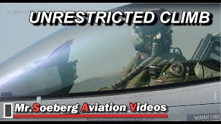 UNRESTRICTED CLIMB TEST-FLIGHT of F16; Volkel DEPARTURE + ARRIVAL
