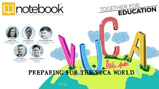 Notebook | Together for Education Webinars | Ep 43 | Preparing for the VUCA World