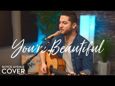 You're Beautiful - James Blunt (Boyce Avenue acoustic cover) on Spotify & Apple