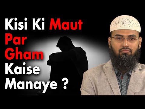Kisi Ki Maut Par Gham - Sorrow Kaise Manai By Adv. Faiz Syed