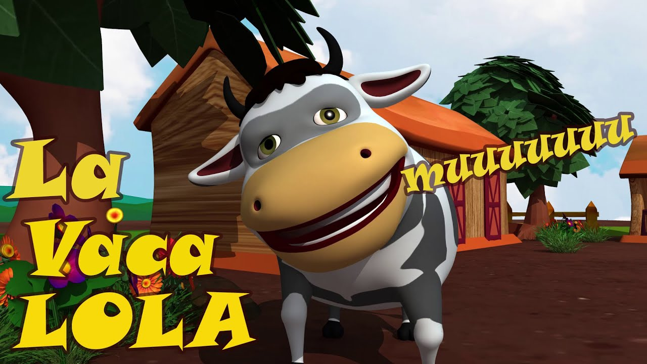 La Vaca Lola 3D - La vaca Lola