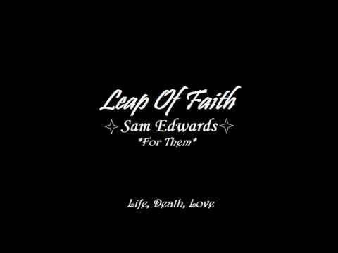 Sam Edwards - Leap Of Faith (Final Version)