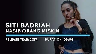 Siti Badriah Nasib Orang Miskin