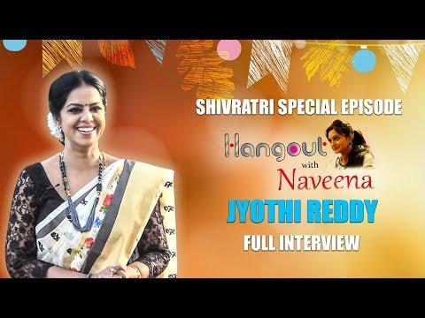 Raktha Sambandham Serial Actress Jyothi Reddy Shivratri Special Interview   Hangout With Naveena