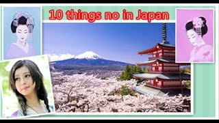 * 10 Things You Should Not Do in Japan