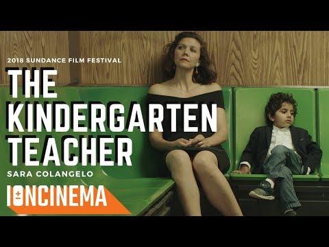 The Kindergarten Teacher  2018 Sundance Film Festival