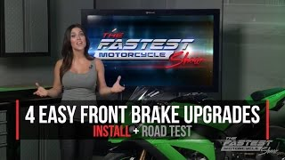 30 increase in braking power when you install these 4 upgrades the fastest motorcycle show