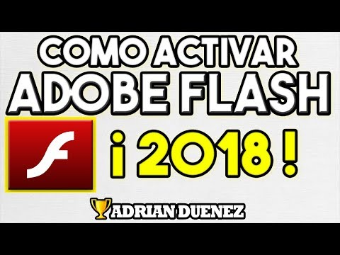 Como Activar El Adobe Flash Player En Google Chrome 2018