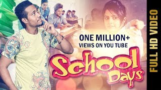 New Punjabi Song 2015 | SCHOOL DAYS | SUKH LAMBA | Latest Punjabi Song 2015
