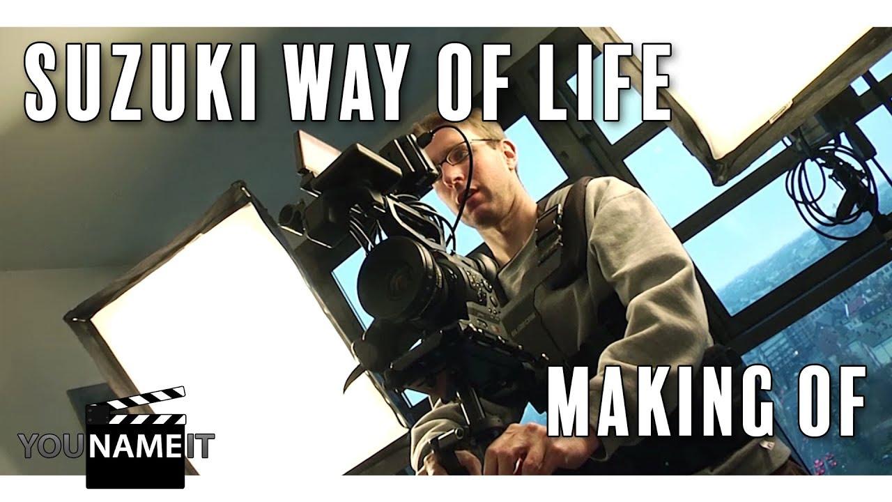 Suzuki Way of Life Spot // MAKING OF