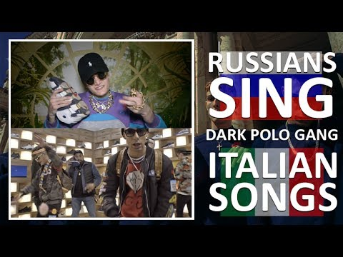 Russians Sing Italian Songs (Dark Polo Gang) / #3