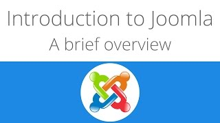 Joomla for beginners tutorial 2 -  A brief overview of Joomla's UI