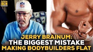 Jerry Brainum: The Biggest Mistake That Makes Bodybuilder Muscle Look Flat screenshot 2