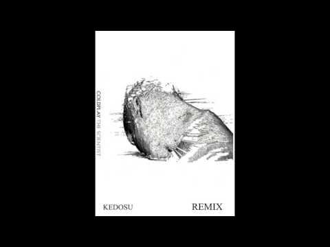 Coldplay - The Scientist (Kedosu Remix)