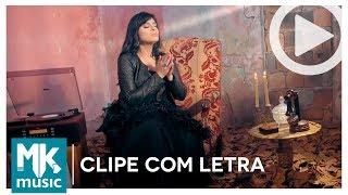 Fernanda Brum - Lavar Teus Pés - CLIPE COM LETRA (VideoLETRA® oficial MK Music)