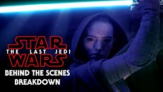 The Last Jedi Behind the Scenes Breakdown & Analysis