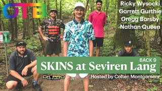 OTB Tour Series Skins #3 | B9 | Wysocki, Gurthie, Barsby, Queen