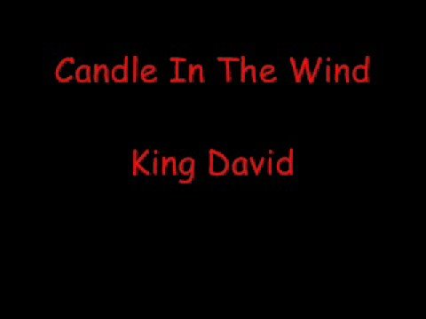 candle in the wind king david youtube. Black Bedroom Furniture Sets. Home Design Ideas