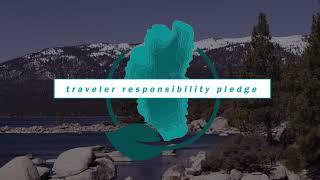 Lake Tahoe Traveler's Responsibility Pledge - Montage