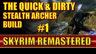 Skyrim Remastered - Quick & Dirty Stealth Archer Build Walkthrough, Part 1, The Business Suit