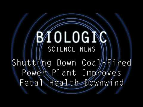 Science News - Shutting Down Coal-Fired Power Plant Improves Fetal Health Downwind
