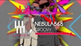nebula868 groovy