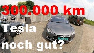 Ist ein Tesla aus Holland mit über 300.000 Kilometern noch gut ?